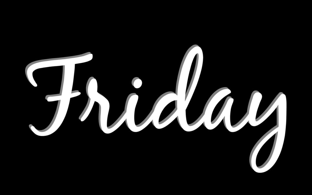 Pros & Cons Of Moving on Friday